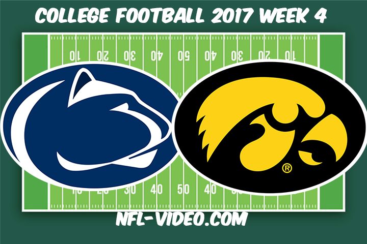 Penn State vs Iowa Football Full Game & Highlights 2017 College Football
