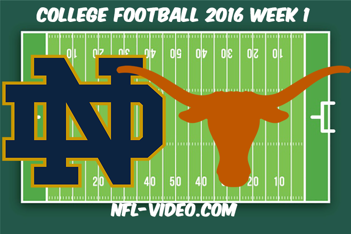 Notre Dame vs Texas Football Full Game & Highlights 2016 College Football