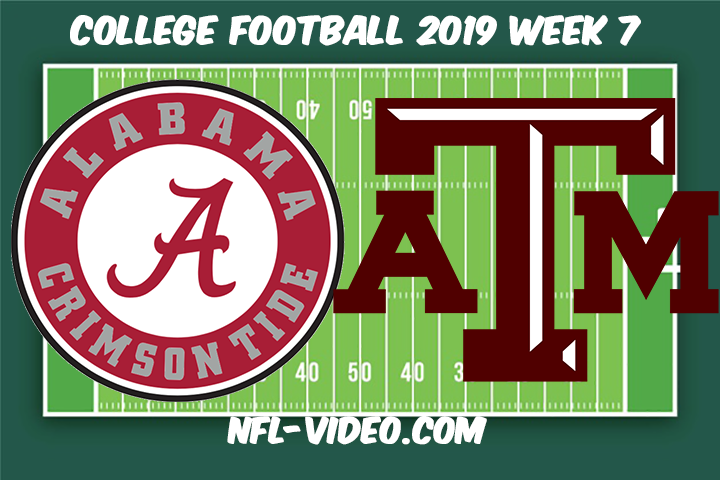 Alabama vs Texas A&M Football Full Game & Highlights 2019 Week 7 College Football