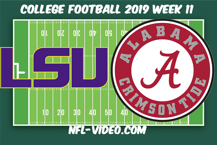 LSU vs Alabama Football Full Game & Highlights 2019 Week 11 College Football