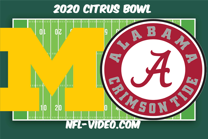 Michigan vs Alabama Football Full Game & Highlights 2020 Vrbo Citrus Bowl