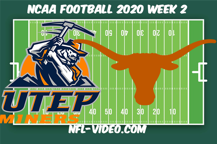 UTEP vs Texas Football Full Game & Highlights 2020 College Football Week 2