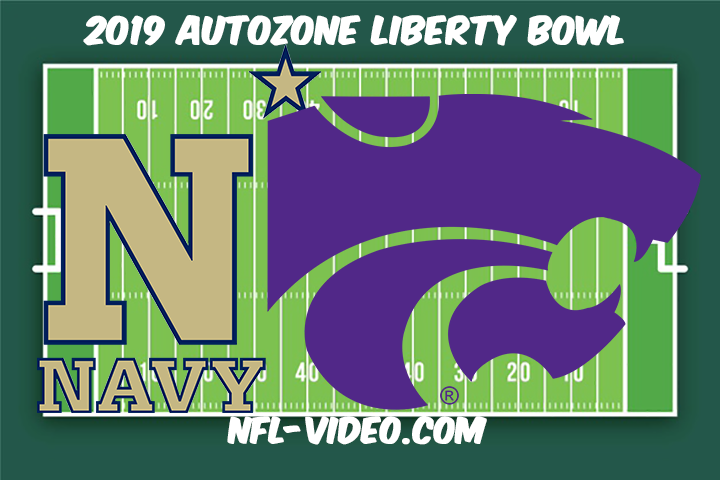Navy vs Kansas State Football Full Game & Highlights 2019 AutoZone Liberty Bowl