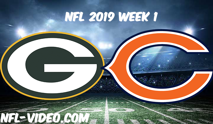 Green Bay Packers vs Chicago Bears Full Game & Highlights NFL 2019 Week 1