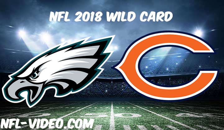 NFL 2018 Wild Card Game Replay & Highlights - Philadelphia Eagles vs Chicago Bears