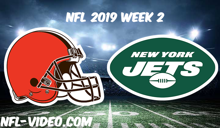 Cleveland Browns vs New York Jets Full Game & Highlights NFL 2019 Week 2