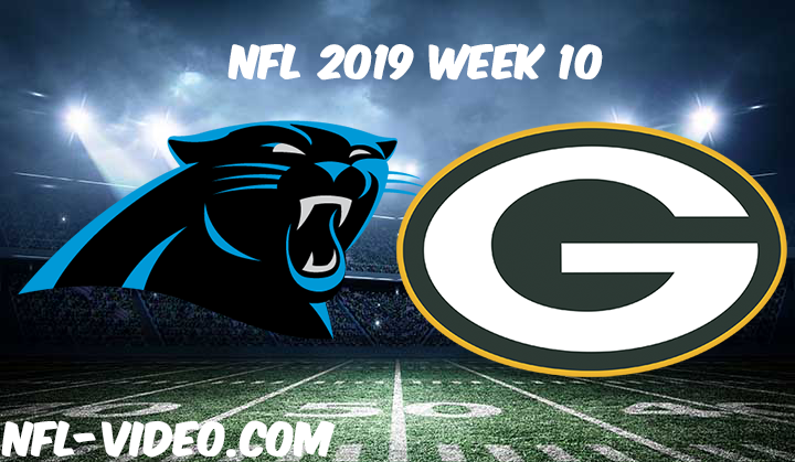 Carolina Panthers vs Green Bay Packers Full Game & Highlights NFL 2019 Week 10