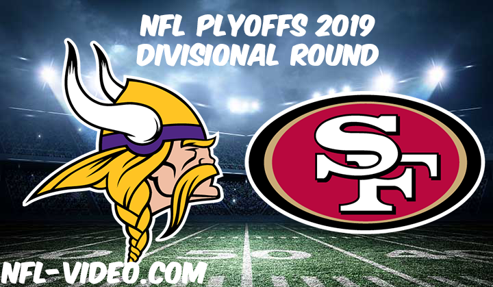 Minnesota Vikings vs San Francisco 49ers 2019 Divisional Round Full Game Replay & Highlights