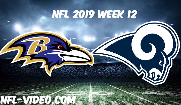 Baltimore Ravens vs Los Angeles Rams Full Game & Highlights NFL 2019 Week 12