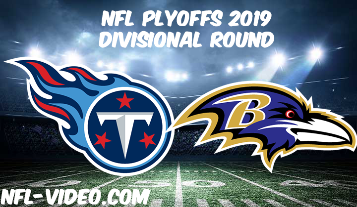 Tennessee Titans vs Baltimore Ravens 2019 Divisional Round Full Game Replay & Highlights