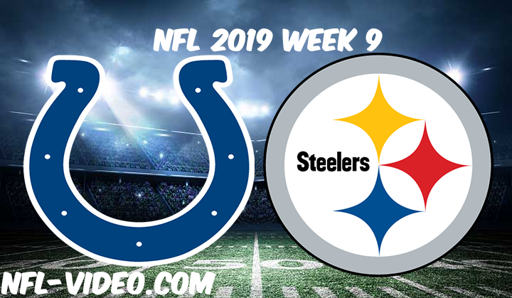 Indianapolis Colts vs Pittsburgh Steelers Full Game & Highlights NFL 2019 Week 9