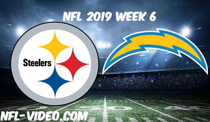 Pittsburgh Steelers vs Los Angeles Chargers Full Game & Highlights NFL 2019 Week 6