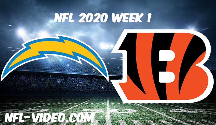 Los Angeles Chargers vs Cincinnati Bengals Full Game & Highlights NFL 2020 Week 1