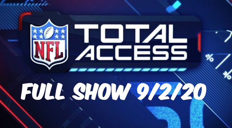 NFL Total Access Full Show Today Replay 9/2/20