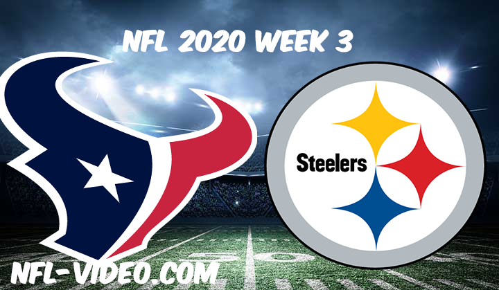 Houston Texans vs Pittsburgh Steelers Full Game & Highlights NFL 2020 Week 3