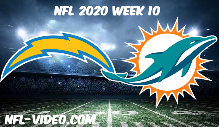 Los Angeles Chargers vs Miami Dolphins Full Game & Highlights NFL 2020 Week 10