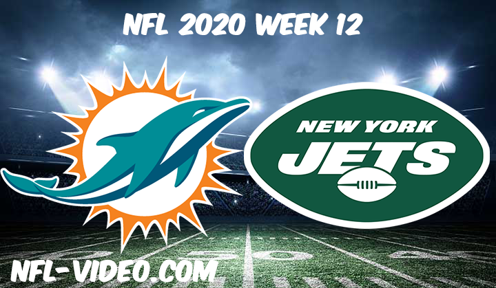 Miami Dolphins vs New York Jets Full Game & Highlights NFL 2020 Week 12