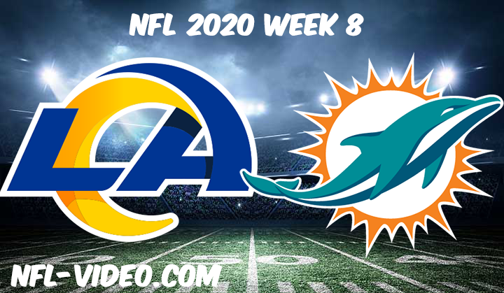 Los Angeles Rams vs. Miami Dolphins Full Game & Highlights NFL 2020 Week 8