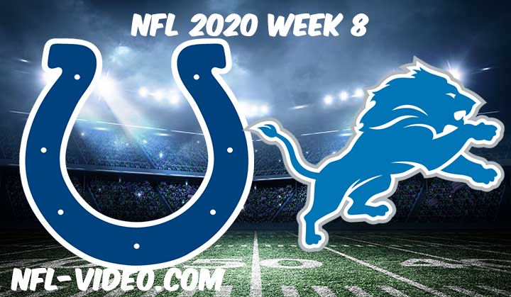 Indianapolis Colts vs Detroit Lions Full Game & Highlights NFL 2020 Week 8