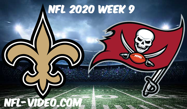 New Orleans Saints vs Tampa Bay Buccaneers Full Game & Highlights NFL 2020 Week 9
