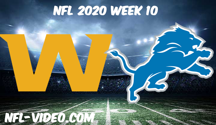 Washington Football Team vs Detroit Lions Full Game & Highlights NFL 2020 Week 10