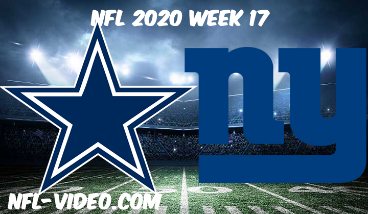 Dallas Cowboys vs New York Giants Full Game Replay & Highlights NFL 2020 Week 17