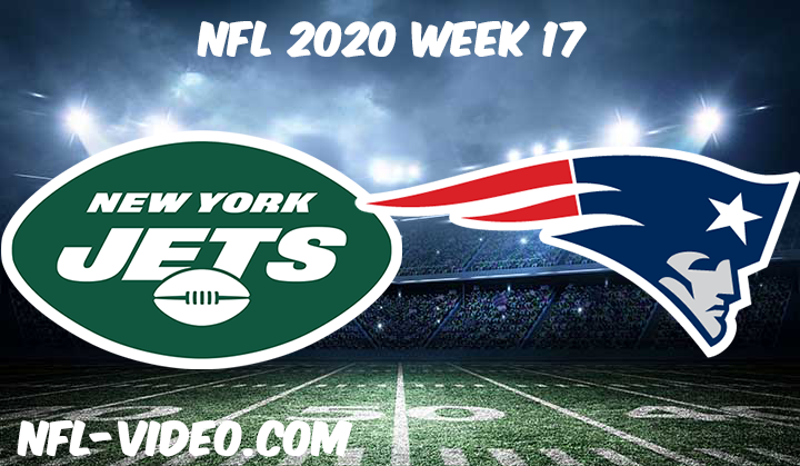 New York Jets vs New England Patriots Full Game Replay & Highlights NFL 2020 Week 17