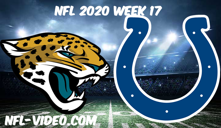 Jacksonville Jaguars vs Indianapolis Colts Full Game Replay & Highlights NFL 2020 Week 17