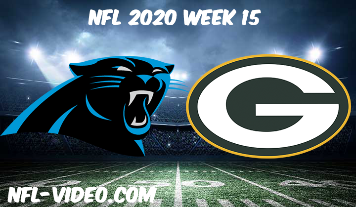 Carolina Panthers vs Green Bay Packers Full Game & Highlights NFL 2020 Week 15