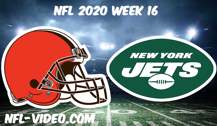 Cleveland Browns vs New York Jets Full Game & Highlights NFL 2020 Week 16